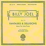 Joel: Fantasies & Delusions