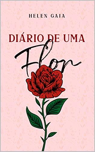 Diário de uma Flor