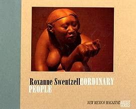 Roxanne Swentzell: Extra-ordinary People (New Mexico Magazine Artist Series)