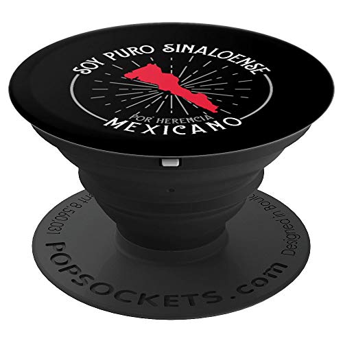 Soy Puro Sinaloense Por Herencia Mexicano Sinaloa Mexico PopSockets Grip and Stand for Phones and Tablets