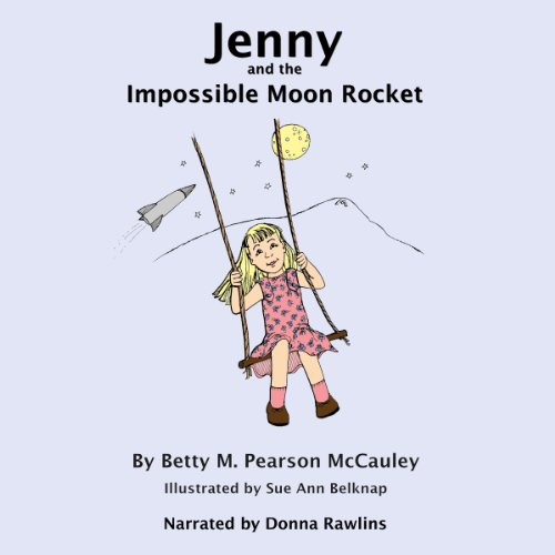 Jenny and the Impossible Moon Rocket audiobook cover art