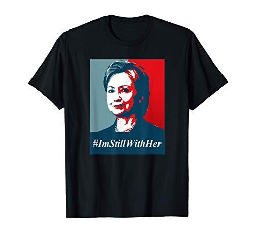 #ImStillWithHer , I'm Still With Her Hillary Clinton Support T-Shirt