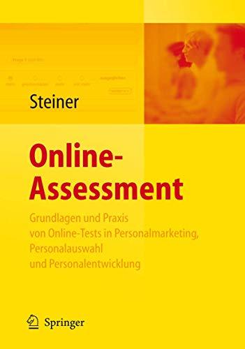 Online-Assessment: Grundlagen und Anwendung von Online-Tests in der Unternehmenspraxis