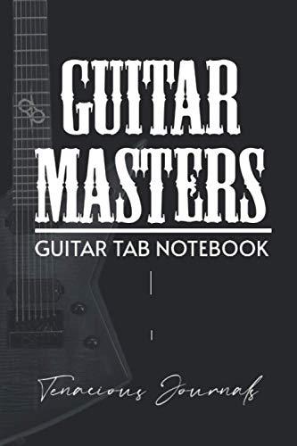 Guitar Masters Guitar Tab Notebook: Tablature for Guitar (Blank Tab Paper) - Explorer