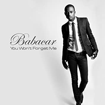 You Wont Forget Me