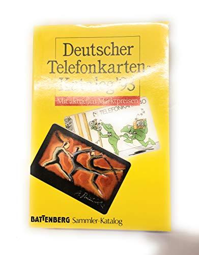 Deutscher Telefonkarten- Katalog \'93. Mit aktuellen Marktpreisen