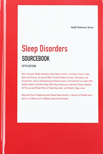Compare Textbook Prices for Sleep Disorders Sourcebook, 5th Ed. Health Reference 5th Edition ISBN 9780780817135 by Angela Williams,Angela Williams