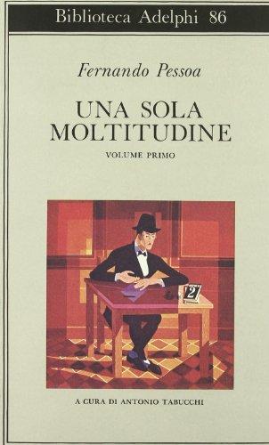 Una sola moltitudine. Testo portoghese a fronte (Vol. 1)