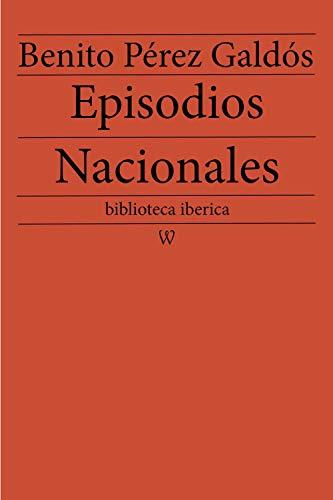 Episodios Nacionales (biblioteca iberica nº 1)