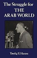Struggle For The Arab World
