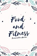 Food and Fitness Journal For Women A 90 Days Exercise & Diet Activity Tracker Organizer Daily Weight Loss Diary: Boho Theme Management Tool With ... Best New Year Holiday And Birthday Gift Idea