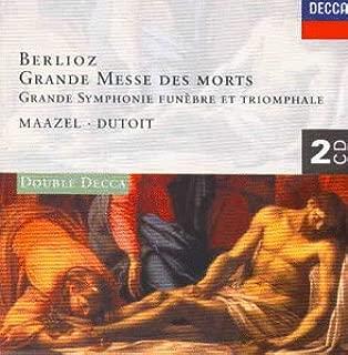 Berlioz: Grande Messe Des Morts / Grande Symphonie Funebre et Triomphale
