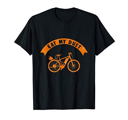 Come mi polvo E-Bike Bicicleta eléctrica Ciclista Regalo Camiseta