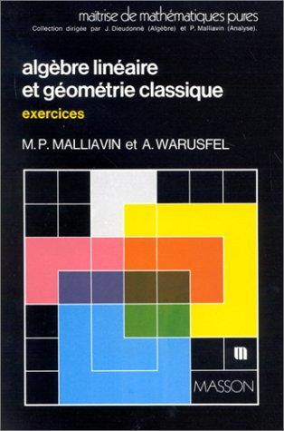 Algèbre linéaire et géométrie classique