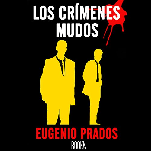 Los Crímenes Mudos [The Dumb Crimes] audiobook cover art