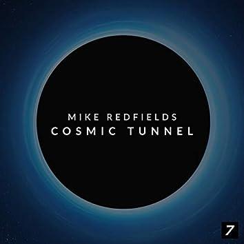Cosmic Tunnel