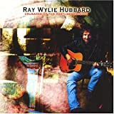 Hubbard,Ray Wylie: Crusades of the Restless Knigh (Audio CD)