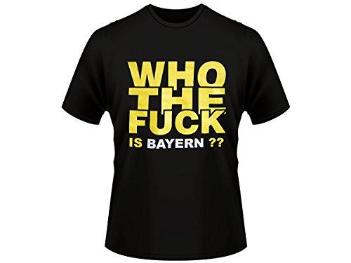 Alsino Shirt 'Who the Fuck is Bayern' Shirt T-Shirt Fanshirt Trikot Dortmund, Größe wählen:XL