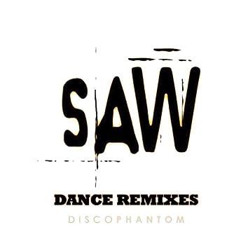 Saw (Hello Zepp) Dance Remixes