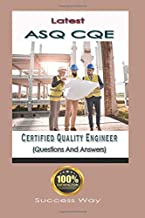 Latest Certified Quality Engineer (ASQ CQE) Questions and Answers