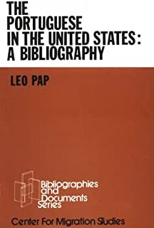 The Portuguese in the United States: A Bibliography (Bibliographies and documents series)