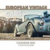 European Vintage Cars Calendar 2022: 16 Month Calendar