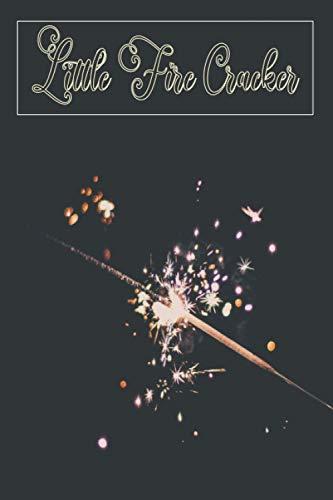 Little Fire Cracker: Firework fuse , wedding sparkles , diwali firecrackers , fireworks sticks,party,birthday , 4th of july sparklers , notebook , journal