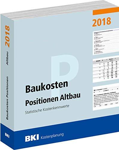 BKI Baukosten 2018 Altbau - Band 2 - Positionen Altbau - nach DIN 276 - BKI-Kostenplanung