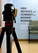Video Protocols and Techniques for Movement Disorders