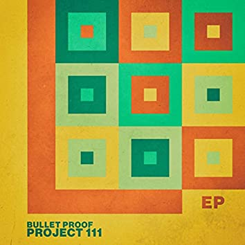 Bullet Proof - EP