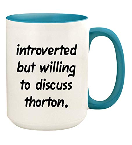 Introverted But Willing To Discuss Thorton - 15oz Ceramic White Coffee Mug Cup, Light Blue