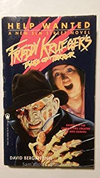 Help Wanted: A New Elm Street Novel (Freddy Krueger's Tales of Terror, No 5) - Book #5 of the Freddy Krueger's Tales of Terror