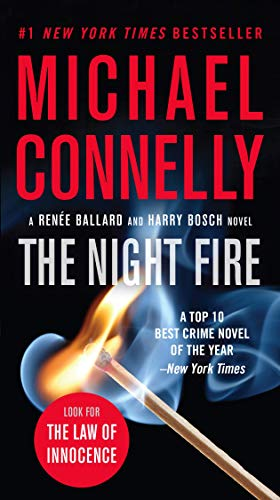 The Night Fire (A Renée Ballard and Harry Bosch Novel, Band 22)