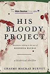 Booker Prize Shortlist reviews - His Bloody Project