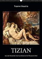 Tiziano Vecellio - Tizian (Wandkalender 2021 DIN A3 hoch): Meisterwerke von Tizian (Monatskalender, 14 Seiten )