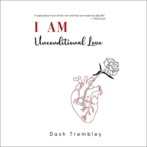 I Am Unconditional Love audiobook cover art