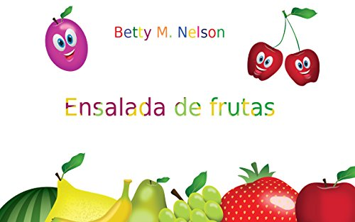 """Libro para niños: """"Ensalada de frutas"""": (Aprendizaje temprano, Ejercicios para la memoria)"""