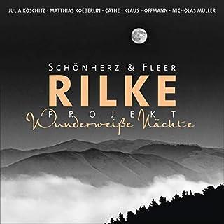 Rilke Projekt - Wunderweiße Nächte Titelbild