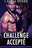 Challenge Accepté: Une nouvelle érotique MFF coquine et taboue