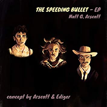 The Speeding Bullet EP