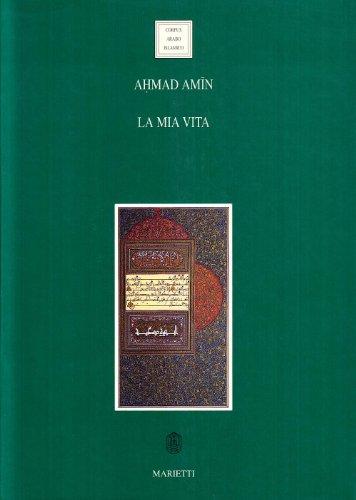La mia vita: 2 (Corpus arabo-islamico)