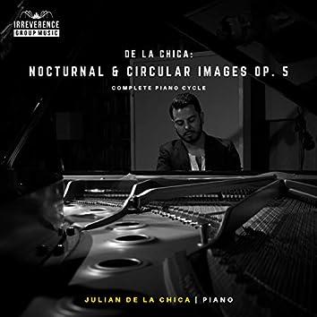 De La Chica: 10 Nocturnal & Circular Images, Op. 5