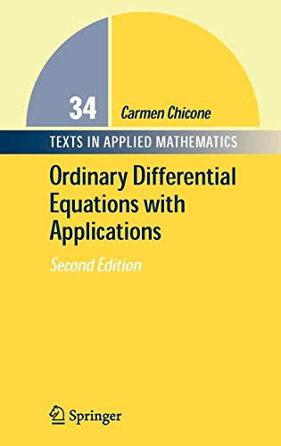 Ordinary Differential Equations with Applications (Texts...