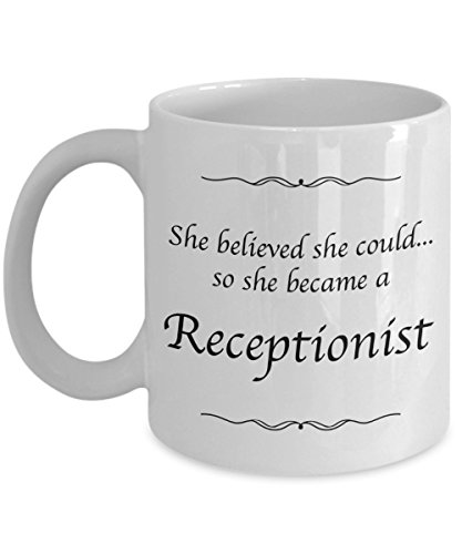 Receptionist Mug - She Believed She Could Desk Decor - Gifts For Women - Coffee Cup