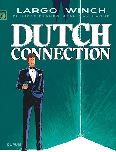 Largo Winch - tome 6 - Dutch Connection (grand format)