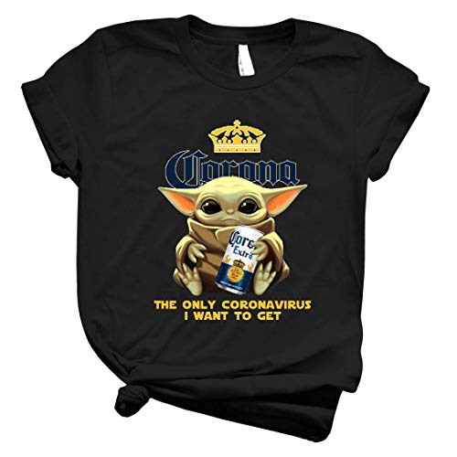 Baby Yoda Hold Coroona Extra Beer The Only Córonavirus I Want To Get Shirt Yoda Baby Drink Coroona Beer Yoda Best Shirt For Men Tee For Women Handmade Shirt 5