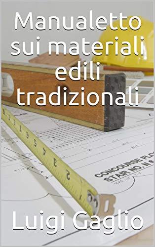 Manualetto sui materiali edili tradizionali