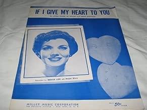 IF I GIVE MY HEART TO YOU DENISE LOR 1954 SHEET MUSIC FOLDER 509 SHEET MUSIC
