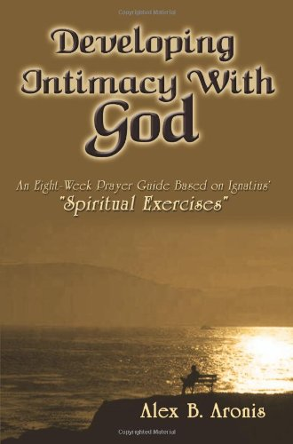 developing intimacy with god - 1