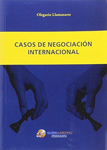 Casos de negociación internacional (ECONOMIA)